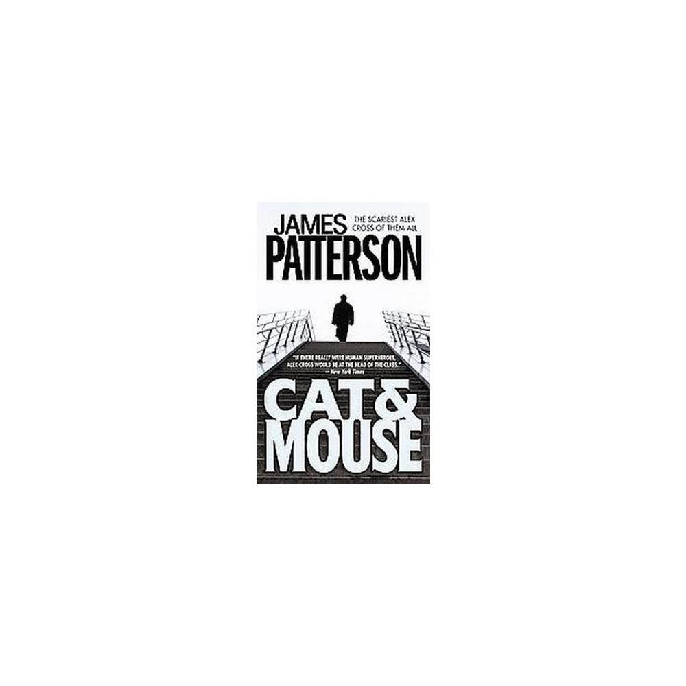 Cat & Mouse ( Alex Cross) (Reissue) (Paperback) by James Patterson