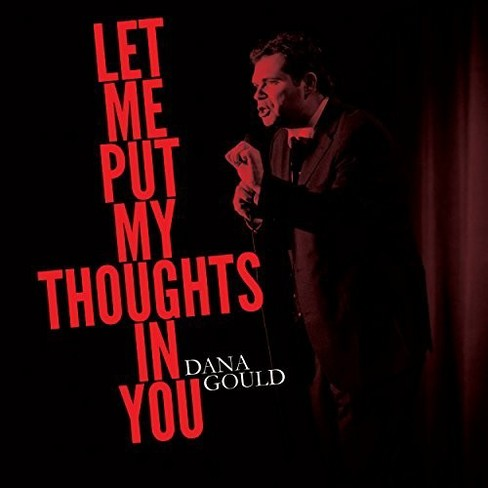 Dana Gould - Let Me Put My Thoughts In You (Vinyl) - image 1 of 1