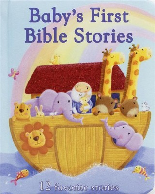Baby's First Bible Stories - (Hardcover)