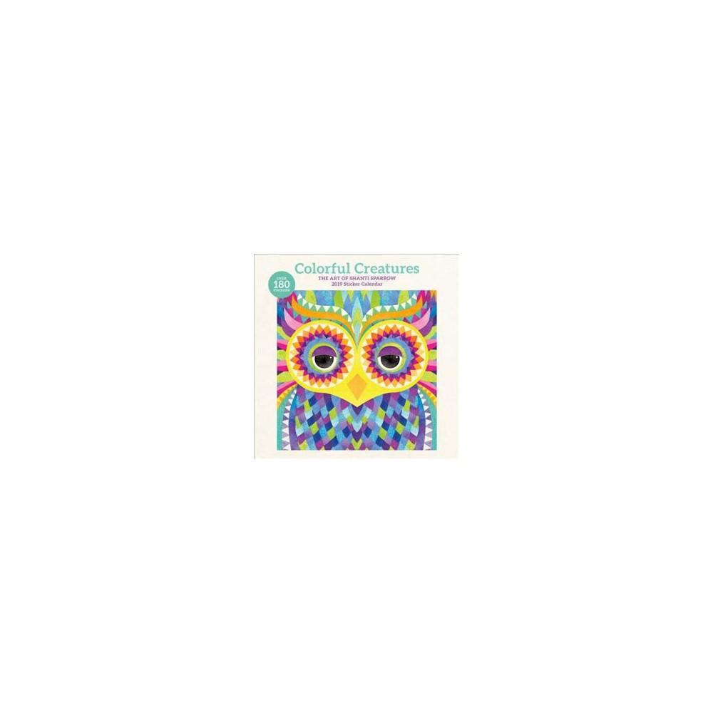 Colorful Creatures 2019 Sticker Calendar - (Paperback)