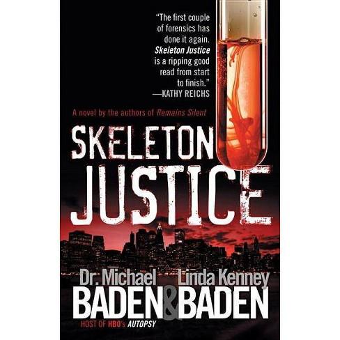 Skeleton Justice - (Jake Rosen & Manny Manfreda Novels) by  Michael M Baden & Linda Kenney (Paperback) - image 1 of 1