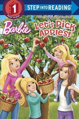 Let's Pick Apples! (Barbie) - (Step Into Reading) by  Random House (Paperback)
