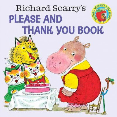 Richard Scarry's Please and Thank You Book (Paperback)