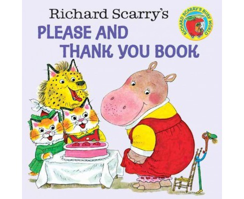 Richard Scarry's Please and Thank You Book (Paperback) - image 1 of 1