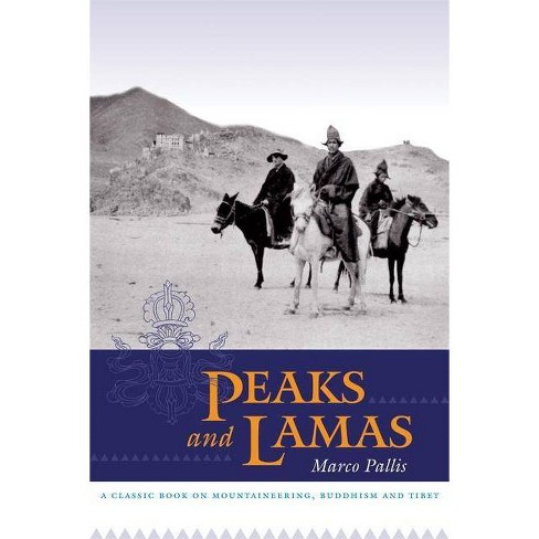 Peaks and Lamas - by  Marco Pallis (Paperback) - image 1 of 1