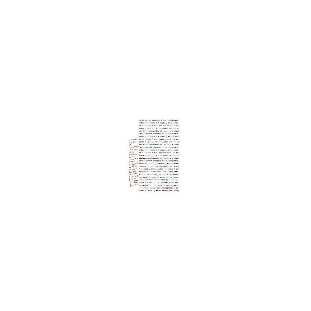Revolutionaries Try Again (Paperback) (Mauro Javier Cardenas)