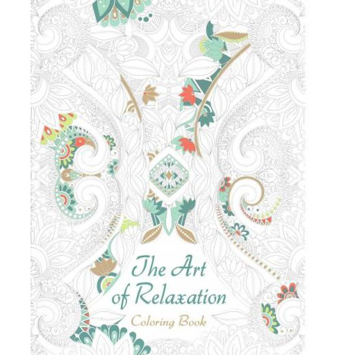 Art of Relaxation Adult Coloring Book (Paperback) - image 1 of 1