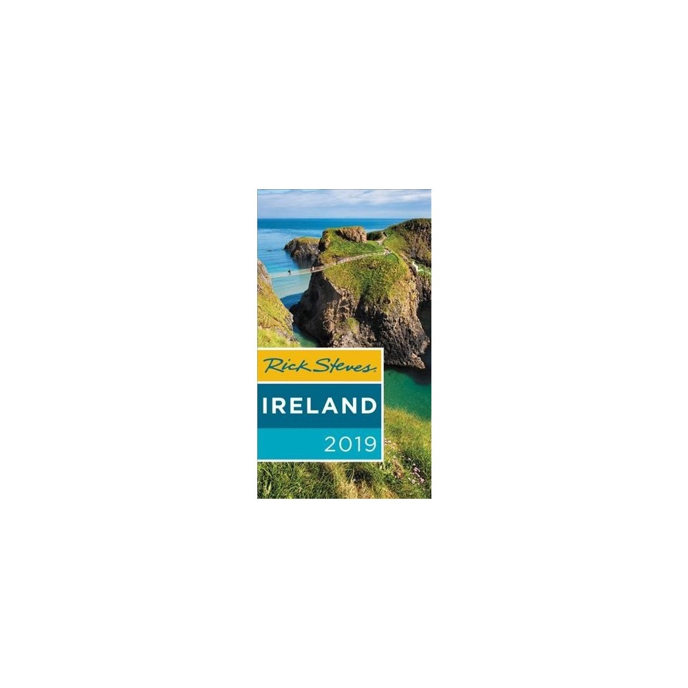 Rick Steves 2019 Ireland - Pap/Map by Rick Steves & Pat O'Connor (Paperback)