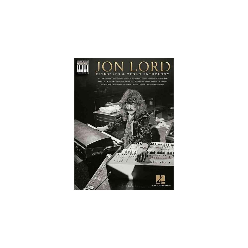 Jon Lord, Keyboards & Organ Anthology (Paperback) Jon Lord, Keyboards & Organ Anthology (Paperback)