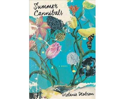 Summer Cannibals -  by Melanie Hobson (Paperback) - image 1 of 1
