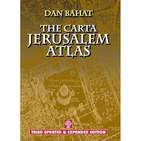 The Carta Jerusalem Atlas - 3 Edition by  Dan Bahat (Hardcover) - image 1 of 1