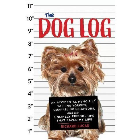 The Dog Log - by  Richard Lucas (Paperback) - image 1 of 1