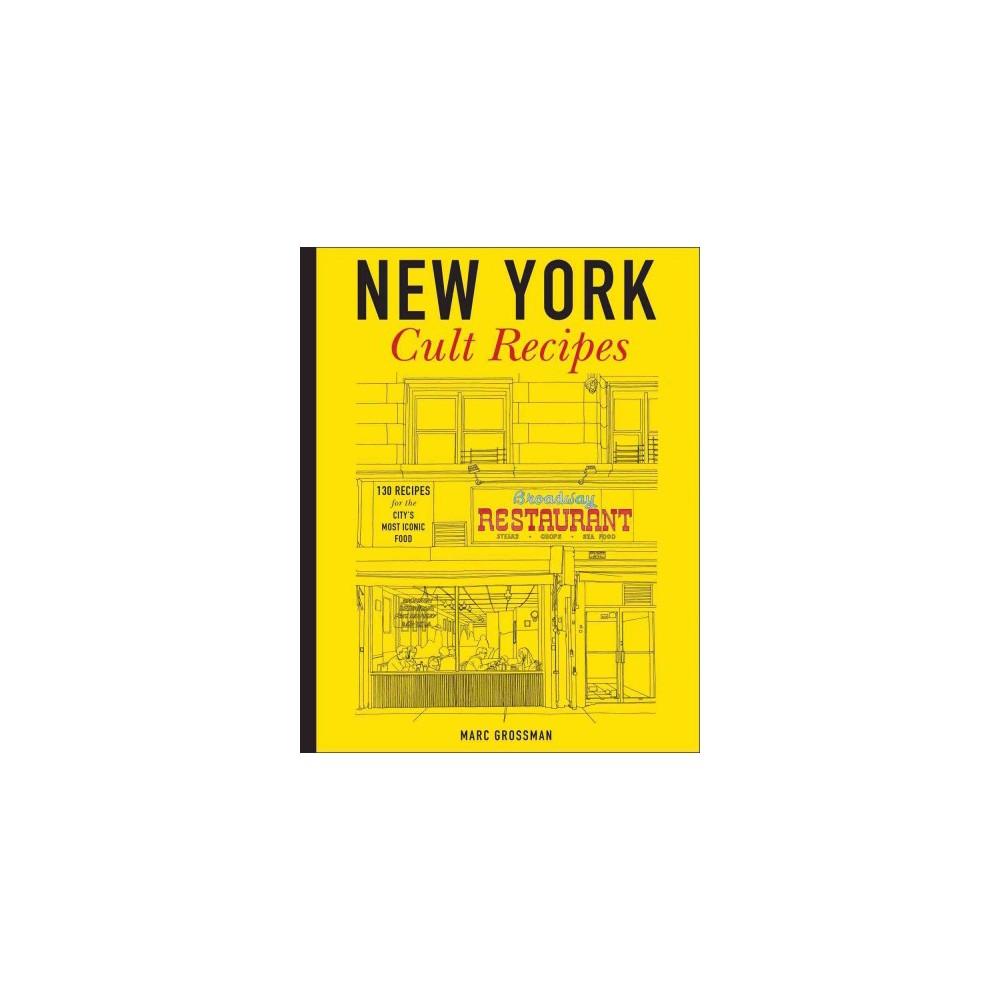 New York Cult Recipes (Hardcover)