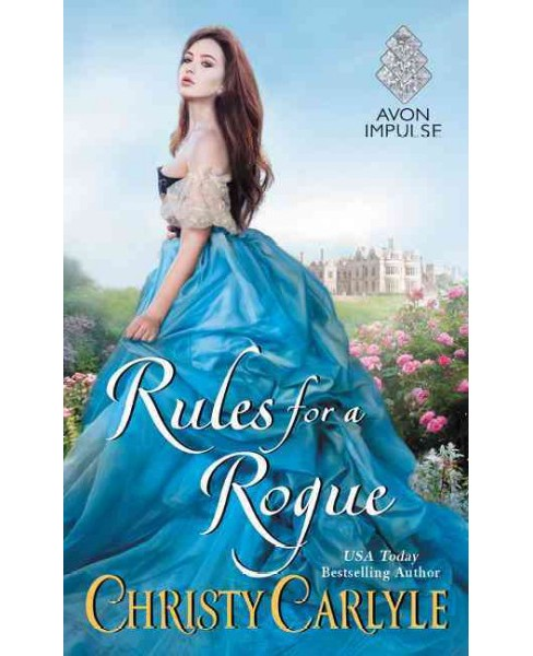 Rules for a Rogue (Paperback) (Christy Carlyle) - image 1 of 1