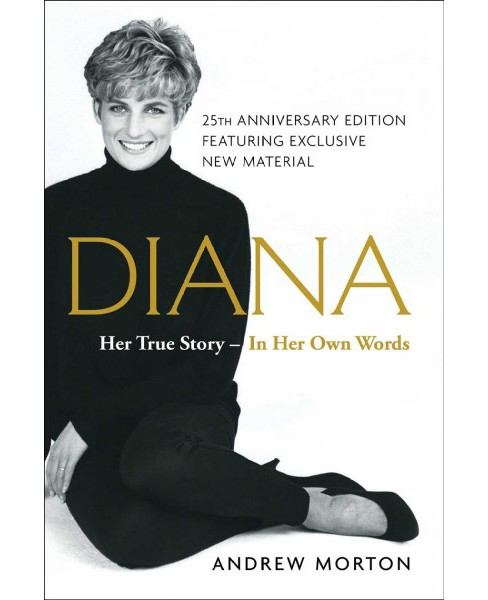 Diana : Her True Story - In Her Own Words (Reprint) (Paperback) (Andrew Morton) - image 1 of 1