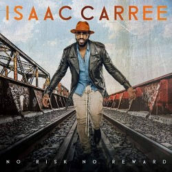 Isaac Carree - No Risk No Reward (CD)