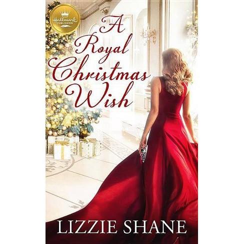 A Royal Christmas Ball.A Royal Christmas Wish By Lizzie Shane Paperback