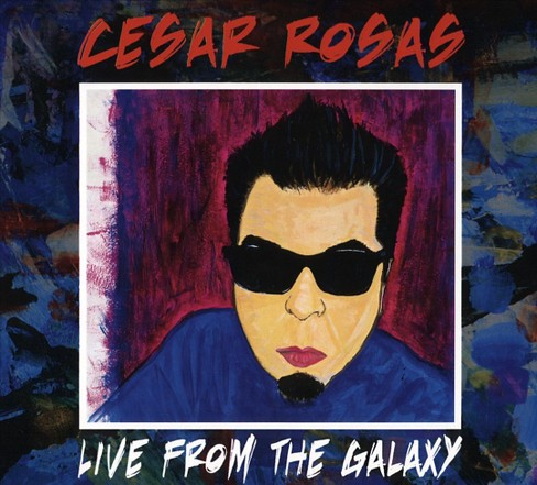 Cesar rosas - Live from the galaxy (CD) - image 1 of 1
