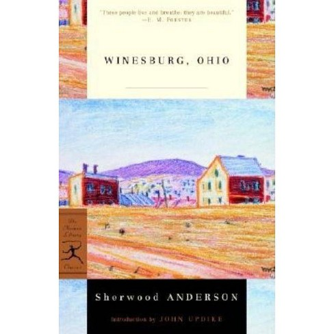 Winesburg, Ohio - (Modern Library 100 Best Novels) by  Sherwood Anderson (Paperback) - image 1 of 1