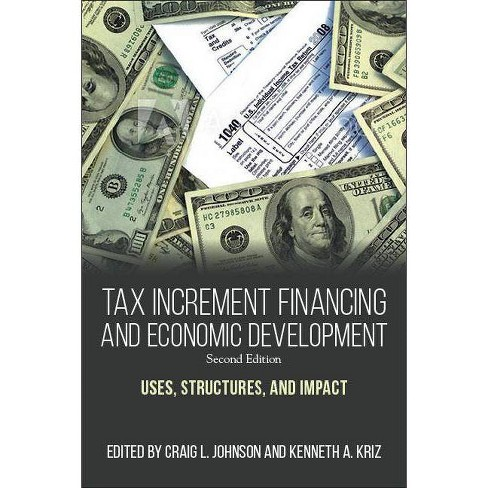 Tax Increment Financing and Economic Development, Second Edition - (Paperback) - image 1 of 1