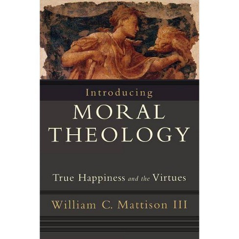 Introducing Moral Theology - by  William C Mattison (Paperback) - image 1 of 1