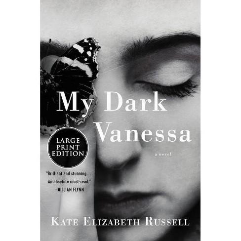 My Dark Vanessa - by  Kate Elizabeth Russell (Paperback) - image 1 of 1