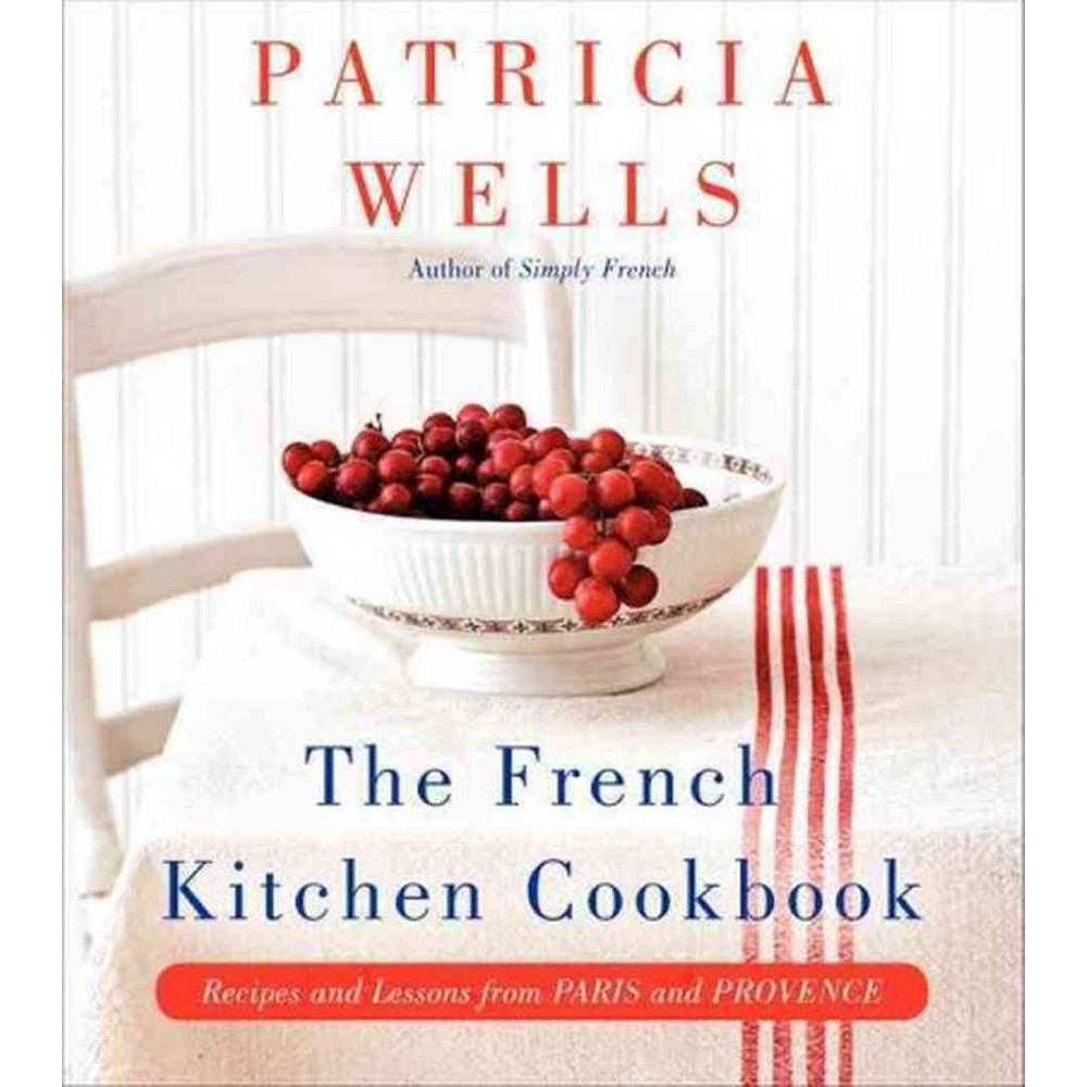 The French Kitchen Cookbook (Hardcover)
