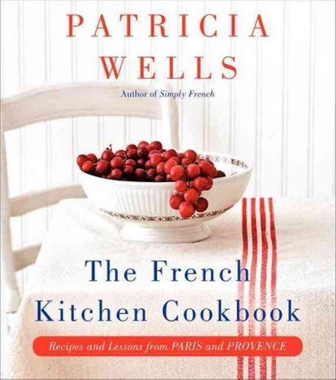 The French Kitchen Cookbook (Hardcover) - image 1 of 4