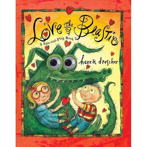 Love the Beastie - by  Henrik Drescher (Hardcover) - image 1 of 1