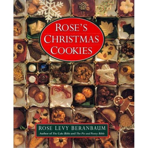 Rose's Christmas Cookies - by  Rose Levy Beranbaum (Hardcover) - image 1 of 1