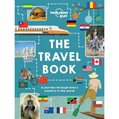 The Travel Book - (lonely Planet Kids) By Lonely Planet Kids (hardcover) :  Target
