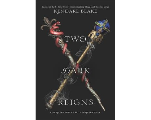 Two Dark Reigns -  (Three Dark Crowns) by Kendare Blake (Hardcover) - image 1 of 1