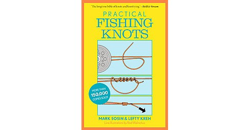 Practical Fishing Knots (Paperback) (Mark Sosin & Lefty Kreh) - image 1 of 1