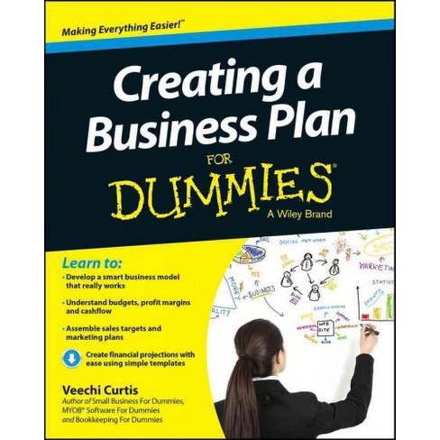creating a business plan for dummies paperback veechi curtis