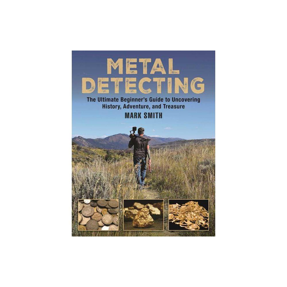 The Metal Detecting Handbook By Mark Smith Paperback