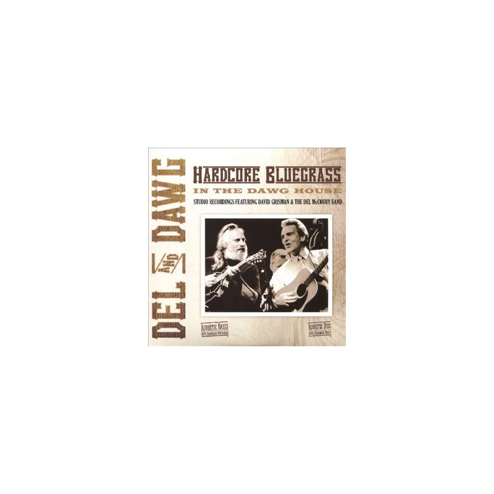 Del Mccoury - Del & Dawg Hardcore Bluegrass (CD)