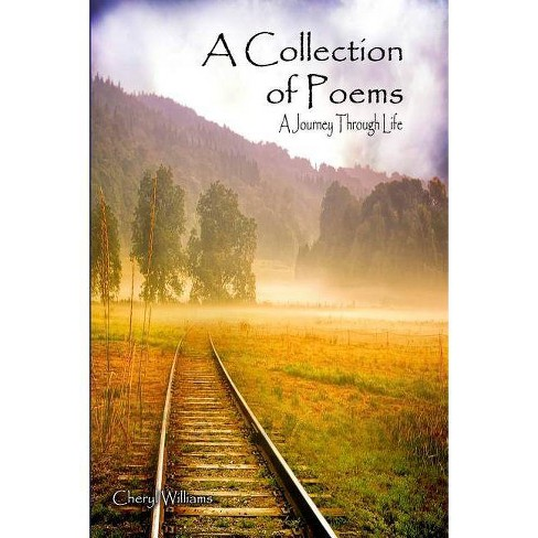 A Collection of Poems - by  Cheryl Williams (Paperback) - image 1 of 1