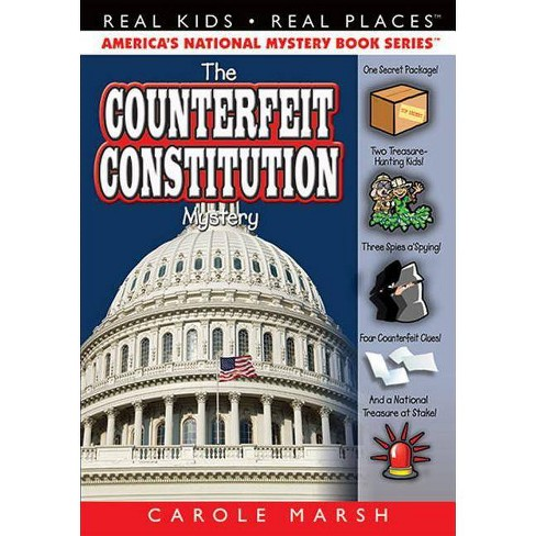 The Counterfeit Constitution Mystery - (Real Kids! Real Places! (Paperback)) by  Carole Marsh - image 1 of 1