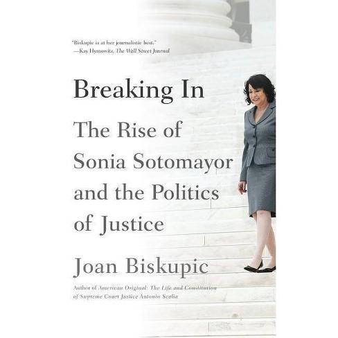Breaking in - by  Joan Biskupic (Paperback) - image 1 of 1