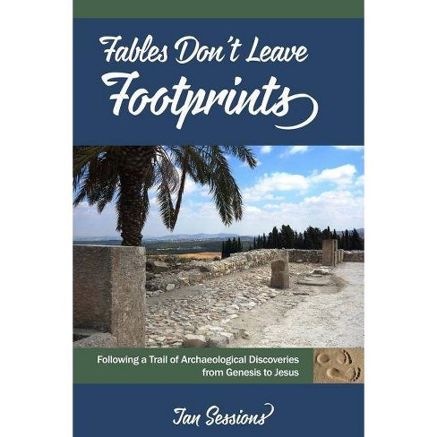 Fables Don't Leave Footprints - by  Jan a Sessions (Paperback) - image 1 of 1
