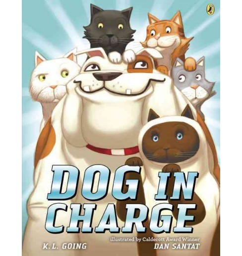 Dog in Charge (Reprint) (Paperback) (K. L. Going) - image 1 of 1