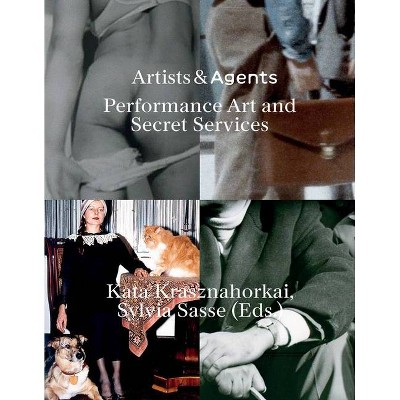 Artists & Agents - by  Kata Krasznahorkai & Sylvia Sasse (Paperback)