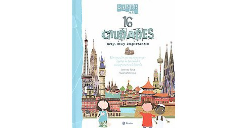 16 ciudades muy, muy importantes/ 16 Very, Very Important Cities (Hardcover) (Lorenzo Silva) - image 1 of 1
