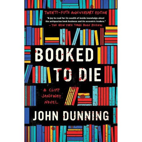 Booked to Die, Volume 1 - (Cliff Janeway) by  John Dunning (Paperback) - image 1 of 1