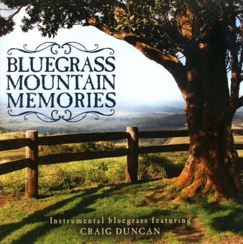Craig duncan - Bluegrass mountain memories:Instrumen (CD) - image 1 of 1