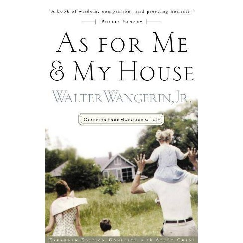 As for Me and My House - by  Walter Wangerin Jr (Paperback) - image 1 of 1
