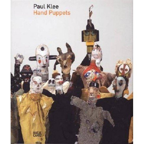 Paul Klee: Hand Puppets - (Hardcover) - image 1 of 1