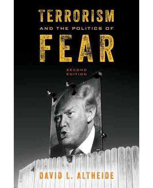 Terrorism and the Politics of Fear (Hardcover) (David L. Altheide) - image 1 of 1