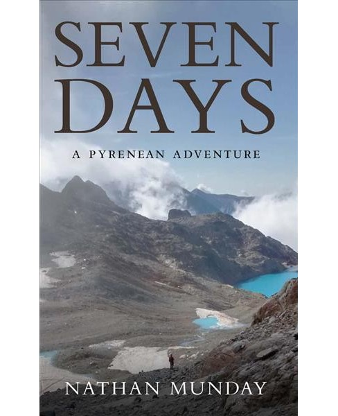 Seven Days (Paperback) (Nathan Munday) - image 1 of 1