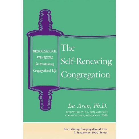 Self Renewing Congregation - (Revitalizing Congregational Life) by  Isa Aron (Paperback) - image 1 of 1